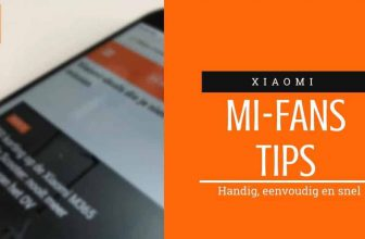 Xiaomi Mi Fans tips, handig, eenvoudig en snel